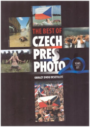 The Best of Czech Press Photo 20 let